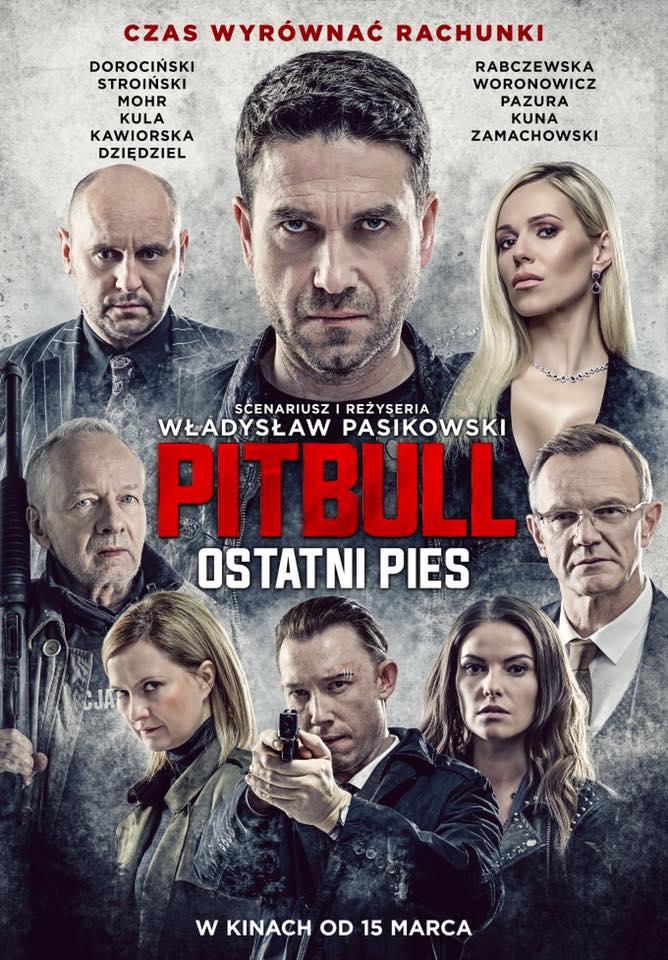 "Oficjalny plakat filmu ""Pitbull. Ostatni pies""."